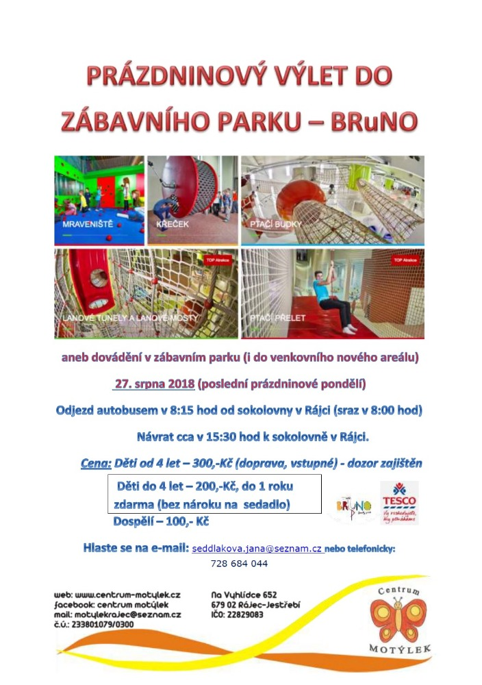 Prázdninový výlet do zábavního parku - BRuNO 1